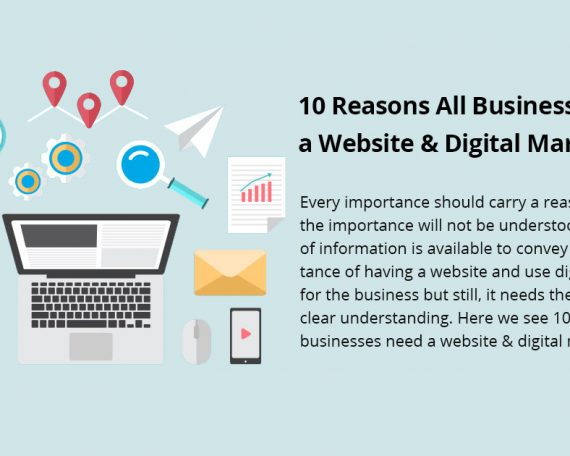10 Reasons All Businesses Need a Website & Digital Marketing